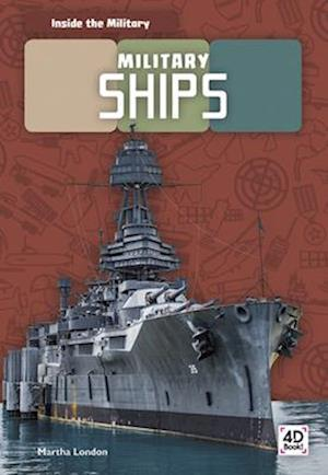 Inside the Military: Military Ships