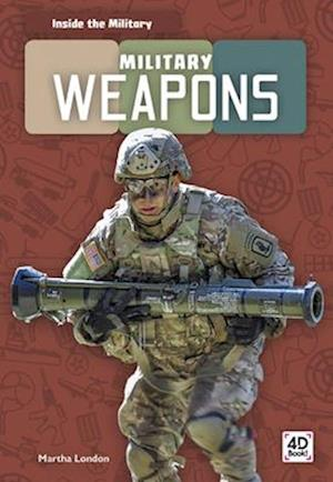 Inside the Military: Military Weapons