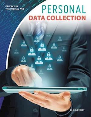 Privacy in the Digital Age: Personal Data Collection