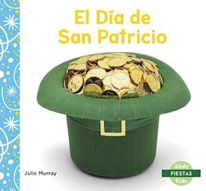 El Dia de San Patricio (Saint Patrick's Day)