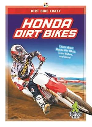 Dirt Bike Crazy: Honda Dirt Bikes