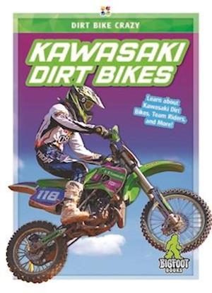 Dirt Bike Crazy: Kawasaki Dirt Bikes