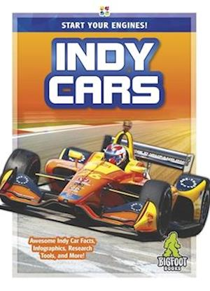 Start Your Engines!: Indy Cars