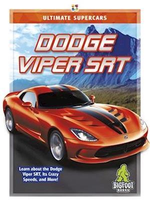 Ultimate Supercars: Dodge Viper SRT