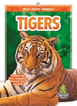 Wild About Animals: Tigers