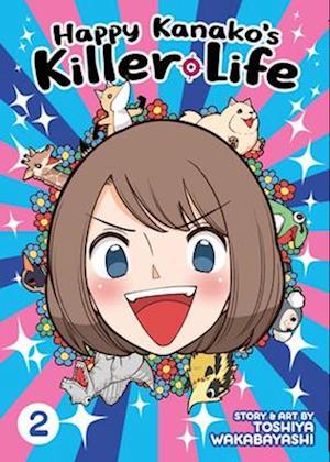 Happy Kanako's Killer Life Vol. 2