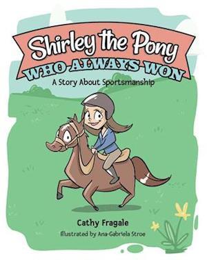 Shirley the Pony Who Always Won