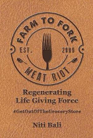 Farm to Fork Meat Riot