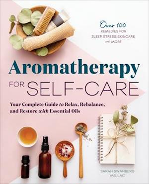 Aromatherapy for Self-Care