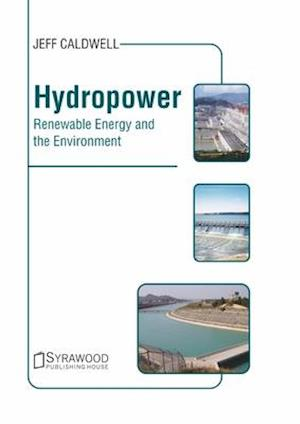 Hydropower: Renewable Energy and the Environment