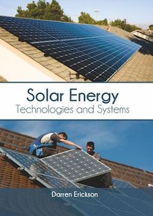 Solar Energy: Technologies and Systems