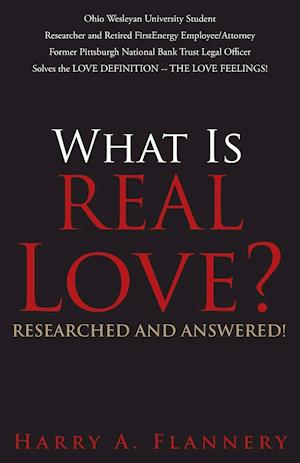 What is Real Love? Researched and Answered!