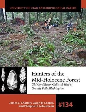 Hunters of the Mid-Holocene Forest, Volume 134