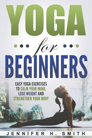 få yoga for beginners easy yoga exercises to calm your