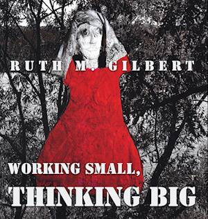 Working Small, Thinking Big