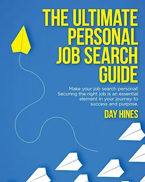 The Ultimate Personal Job Search Guide