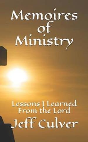 Memoires of Ministry
