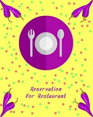 Reservation for Restaurant