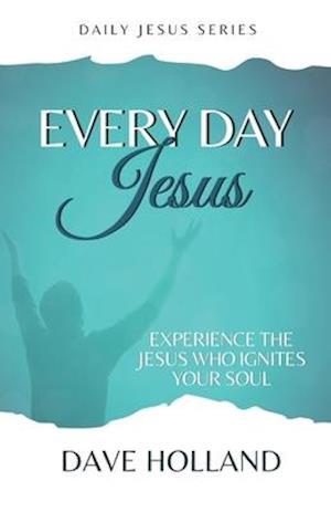 Every Day Jesus