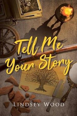 Tell Me Your Story