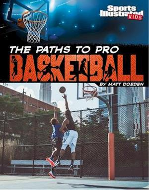 The Paths to Pro Basketball
