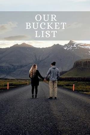 Our Bucket List