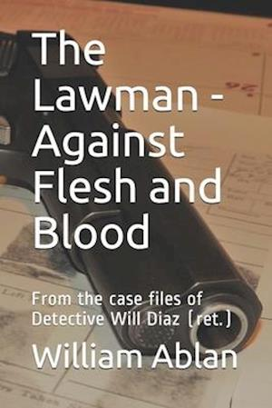 The Lawman - Against Flesh and Blood