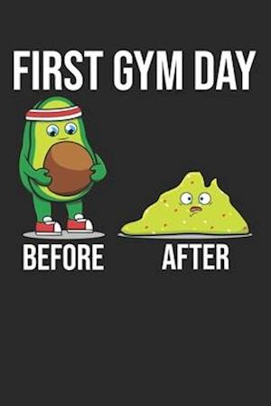 First Gym Day Before After