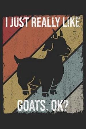 I Just Really Like Goats, OK?
