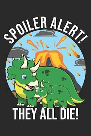 Spoiler Alert! They All Die!