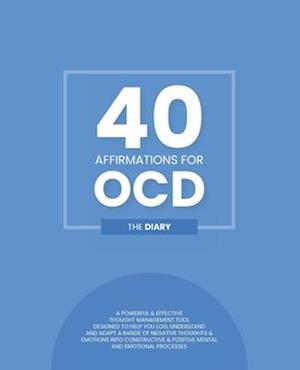 40 Affirmations for OCD - The Diary