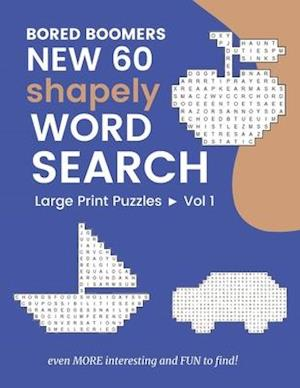 Bored Boomers New 60 Shapely WORD SEARCH Large Print Puzzles