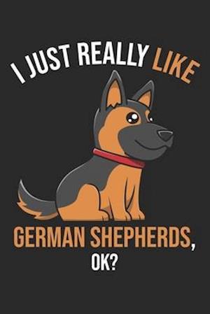 I Just Really Like German Shepherds, OK?