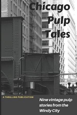 Chicago Pulp Tales