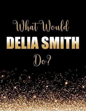 What Would Delia Smith Do?