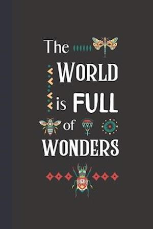The World is Full of Wonders