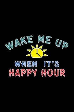 Happy Hour funny Alcohol Craft Beer drinkers gift