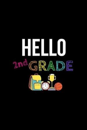 Hello 2nd Grade Notebook