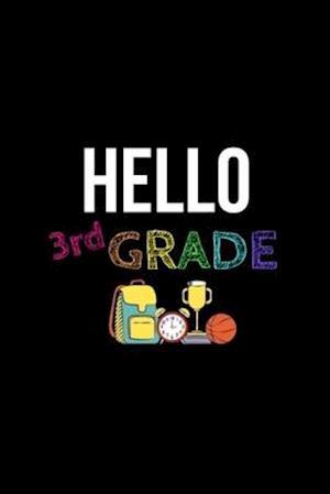 Hello 3rd Grade Notebook