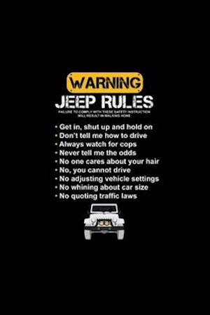 Warning Jeep Rules Notebook