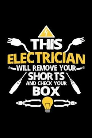 Electrician - This electrician remove your shorts