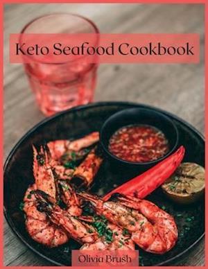 Keto Seafood Cookbook