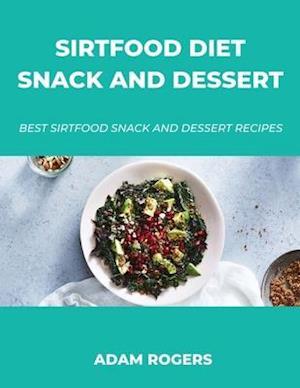 Sirtfood Diet Snack and Dessert