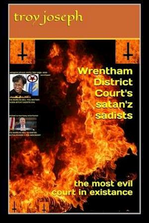 Wrentham District Court's satan'z sadists