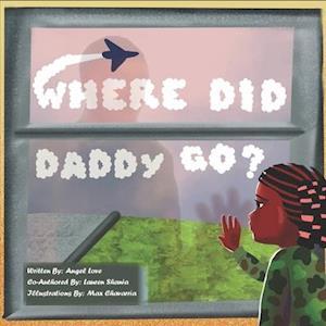 Where Did Daddy Go?