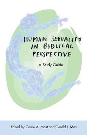 Bog, hæftet Human Sexuality in Biblical Perspective: A Study Guide