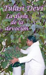Tulasi Devi, La Diosa de La Devocin