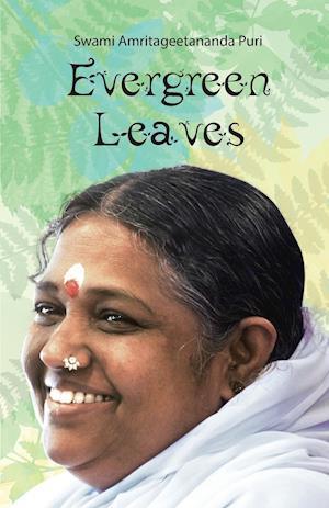 Bog, paperback Evergreen Leaves af Swami Amritagitananda Puri