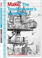 The Troublemaker's Handbook