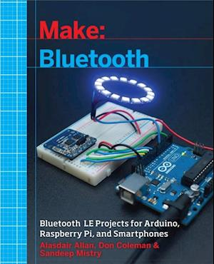 Make: Bluetooth af Alasdair Allan